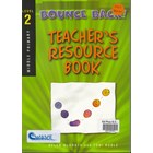 Bounce Back - Teacher's Resource Books Book 2 – Middle Primary